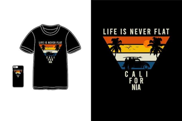 A vida nunca é plana na califórnia, maquete de silhueta de mercadoria de camiseta