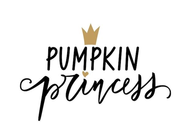 Abóbora princesa - halloween vector quotes. frase de letras de mão desenhada. caligrafia de escova moderna. 31 de outubro