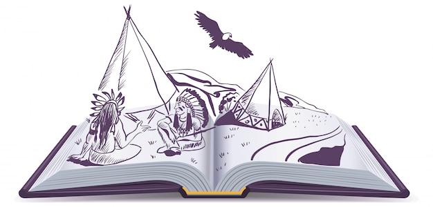 Abra o livro. índios sentam na tenda nas páginas do livro aberto. história de aventura