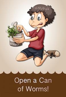 Abra uma lata de vermes