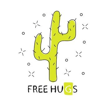 Abraços grátis de cactos. desenho cacto dos desenhos animados. ilustração vetorial isolada no fundo branco. para gráficos de camisetas - gráfico de tecido simples e fofo