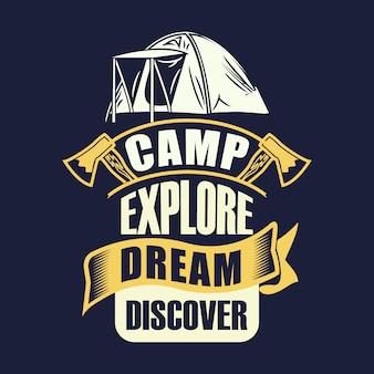 Acampamento explorar sonho descobrir