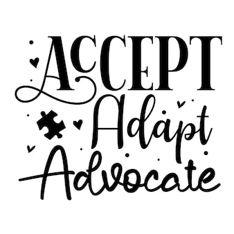 Aceitar adaptar advocate elemento de tipografia exclusivo premium vector design