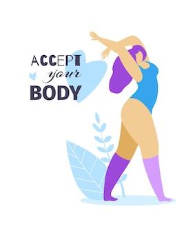 Aceite seu corpo