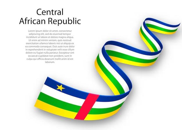 Acenando a fita ou banner com a bandeira da república centro-africana. modelo para design de pôster do dia da independência