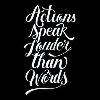 Ações falam mais alto que palavras tipografia