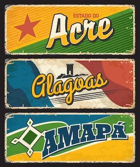 Acre, clagoas, amapá. placas grunge dos estados brasileiros