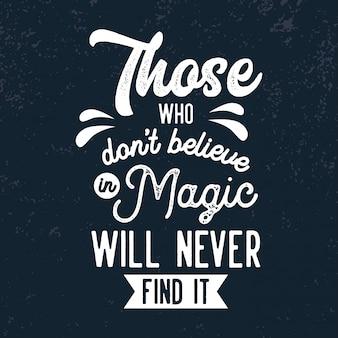 Acreditar em citações de letras mágicas