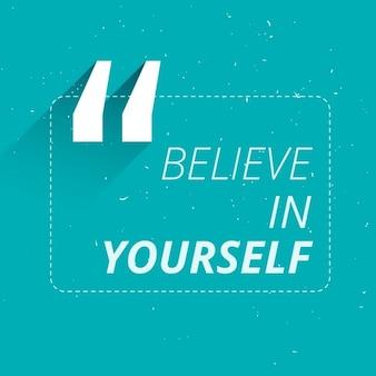 Acreditar em si mesmo cotação inspirada