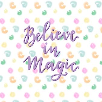 Acredite na ilustração mágica