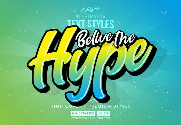 Acredite no estilo de texto hype