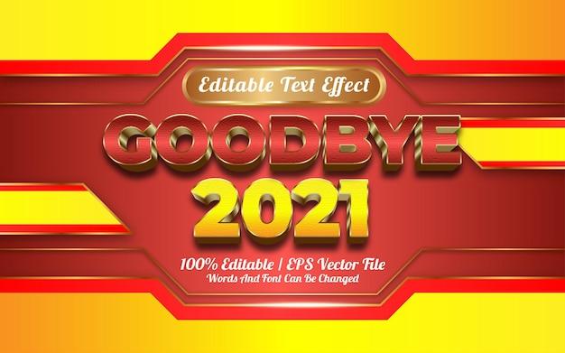 Adeus estilo dourado de efeito de texto 2021