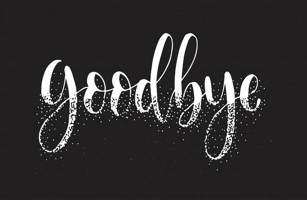 Adeus, mão esboçou letras tipografia.