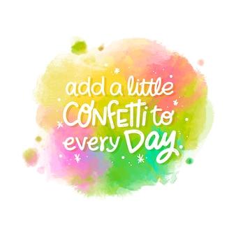 Adicione um pouco de confete à mensagem todos os dias na mancha de aquarela