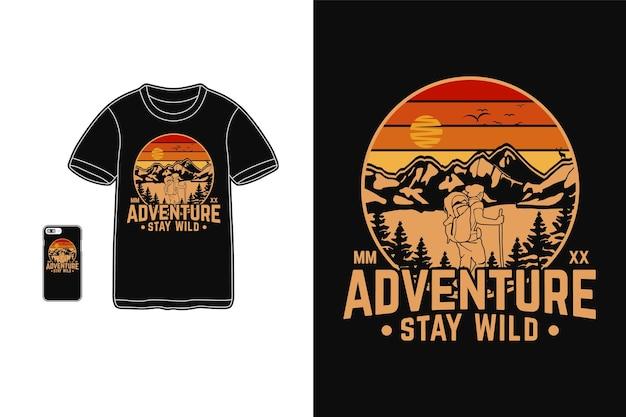 Adventure stay wild design para t shirt silhueta estilo retro