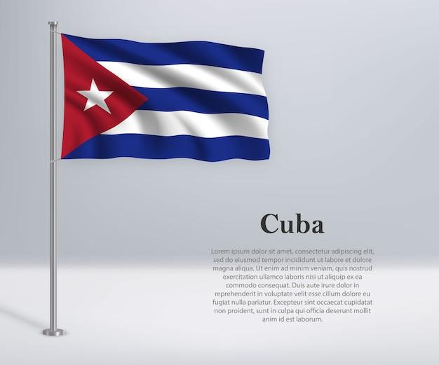 Agitando a bandeira de cuba no mastro