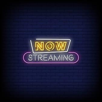 Agora, streaming de sinais de néon estilo texto