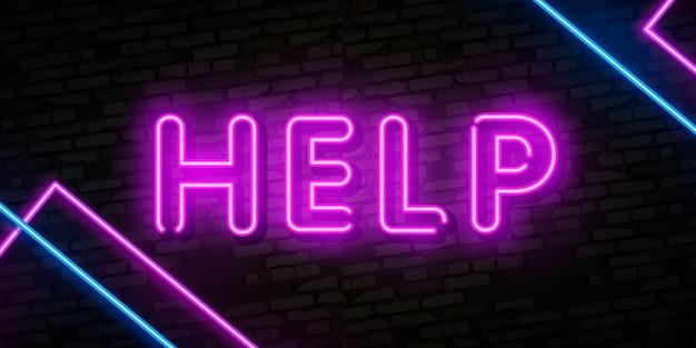 Ajudar, sinal néon