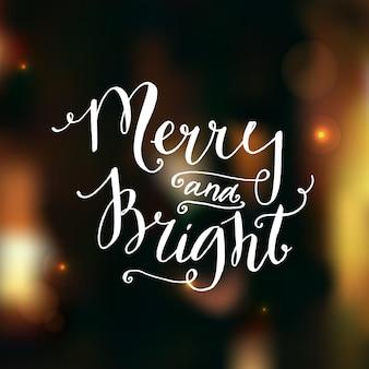 Alegre e brilhante. caligrafia moderna para cartazes e cartões de natal. sobreposição de fotos.