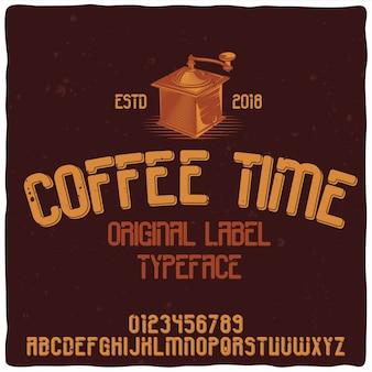 Alfabeto vintage e tipo de letra chamado hora do café.
