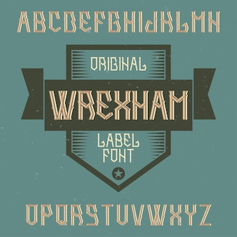 Alfabeto vintage e tipo de letra de rótulo chamado wrexham.