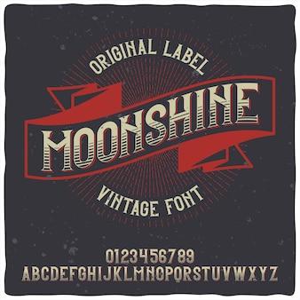 Alfabeto vintage e tipo de letra do rótulo chamado moonshine.