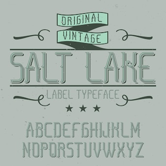 Alfabeto vintage e tipo de letra do rótulo chamado salt lake.