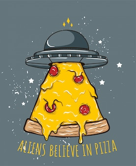 Alienígenas acreditam em pizza