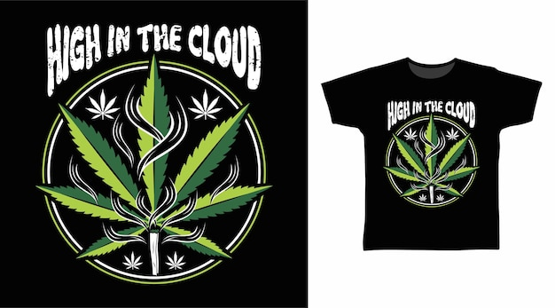 Alto na nuvem cannabis tipografia design de t-shirt