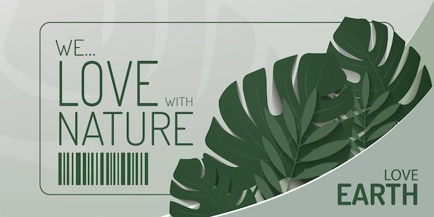 Amamos com folhas de monstera de design de banner de natureza no fundo da parede verde