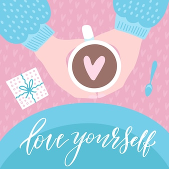 Ame a si mesmo. duas mãos com caneca, bebendo café. vista do topo.