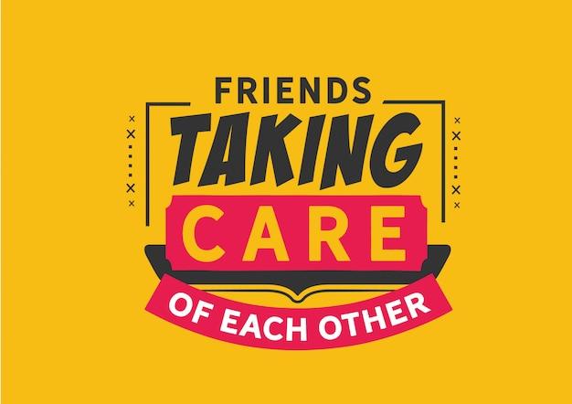 Amigos cuidando um do outro