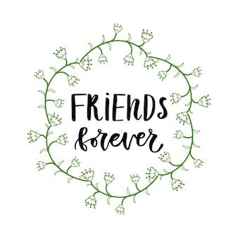 Amigos para sempre. cartaz inspirador ou cartaz para festa