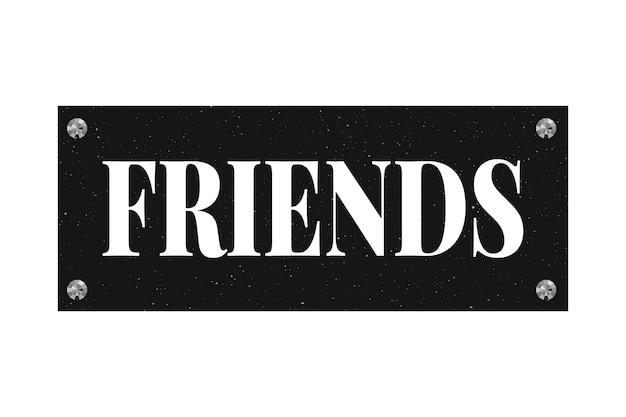 Amigos slogan frase gráfico impressão moda letras caligrafia