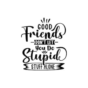 Amizade cita vetor de letras svg