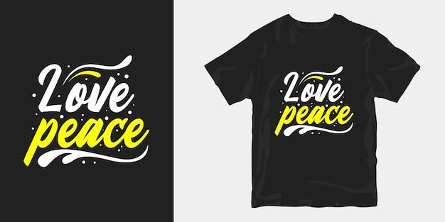 Amo a paz rotulação t-shirt de tipografia