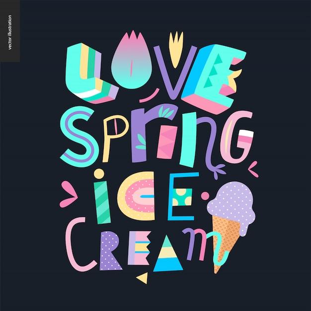 Amo a rotulação de sorvete de primavera