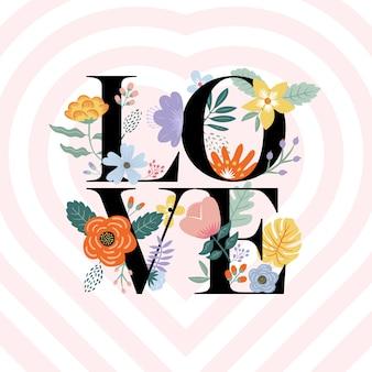 Amo a tipografia floral