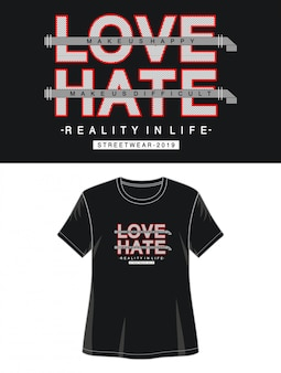 Amo ódio tipografia para impressão camiseta menina