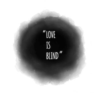 Amor é cego qoute