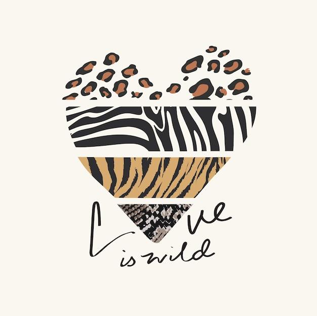 Amor é slogan selvagem com padrão de pele de animal selvagem em forma de coração