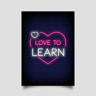 Amor para aprender para cartaz em estilo neon