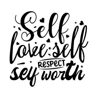 Amor próprio, respeito próprio, auto-estima tipografia modelo de citação premium vector design