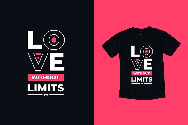 Amor sem limites cita design de camisetas