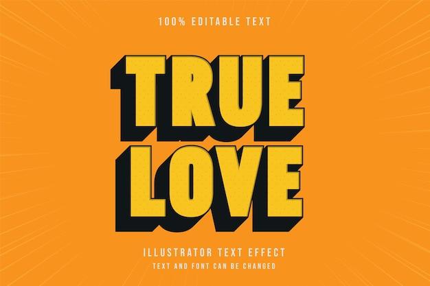 Amor verdadeiro, efeito de texto editável em 3d amarelo preto estilo quadrinhos