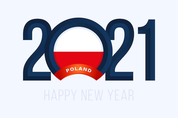 Ano novo 2021 com a bandeira da polônia. com letras de feliz ano novo de 2021 em fundo branco