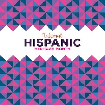 Antecedentes, cultura hispânica e latino-americana, mês da herança hispânica nacional.