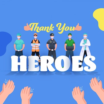 Aplaudindo as mãos para apreciar o doutor, polícia, heróis essenciais dos trabalhadores sobre fundo azul.