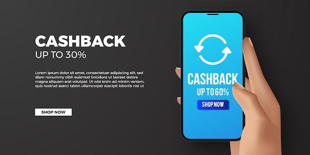 Aplicativo de banner de promoção de cashback com mão 3d segurando e telefone sensível ao toque