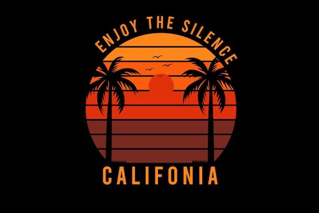 Aprecie o silêncio da califórnia, cor laranja e vermelho